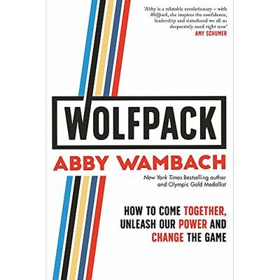 WOLFPACK How to Come Together, Unleash Our Power and Change the… 9780349423944