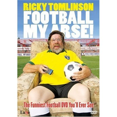 Ricky Tomlinson – Football My Arse [DVD]
