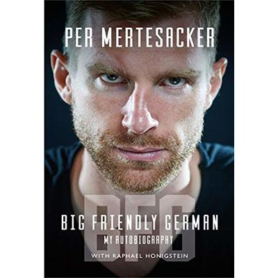 BFG: Big Friendly German [Shortlisted for International Sports Autobiography of the Year 2020]